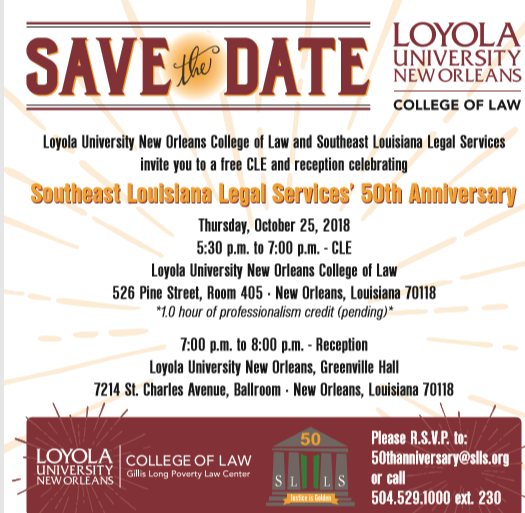 SLLS 50TH ANNIVERSARY CLE AT LOYOLA UNIVERSITY NEW ORLEANS COLLEGE OF LAW