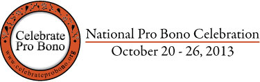 Celebrate Pro Bono - National Pro Bono Celebration, October 20-26, 2013